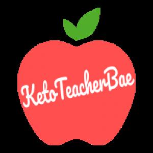 The Keto Teacher Bae